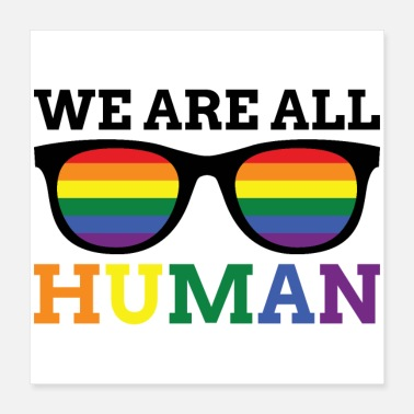 Human Rights Glasses of Equal Rights WE ARE ALL HUMAN - Poster