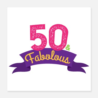 Birthday Birthday 50 & Fabolous 50th Birthday - Cadeau - Poster