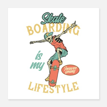 Boarders Skateboarding is my lifestyle - Poster