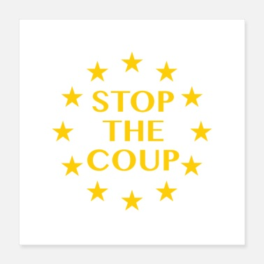 Demokrati Stop Coup Brexit - Poster