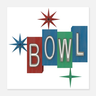 Fifities Bowl Sign - Poster