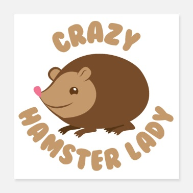 Lady Crazy Hamster lady - Poster
