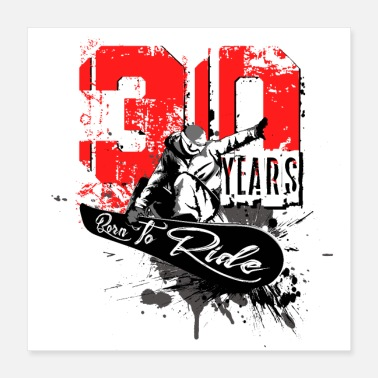 Boarder Snowboard - 30 ° compleanno - Poster