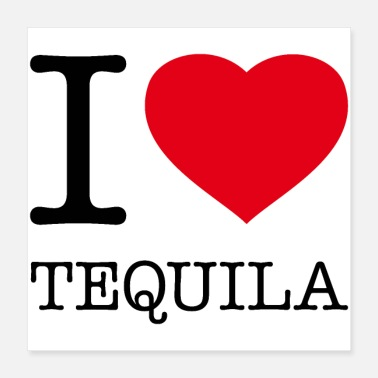 Tequila I LOVE TEQUILA - Poster