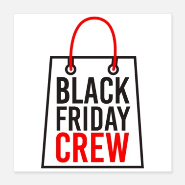 Shopping Black Friday Crew Funny Shopping Gave - Poster