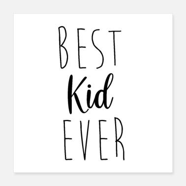 best kid ever - Poster