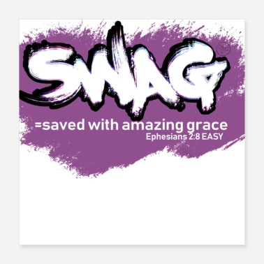 Swag swag/saved with amazing grace - Poster