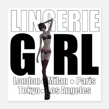 Fashion Girl The Fashionable Woman - Lingerie Girl - Poster