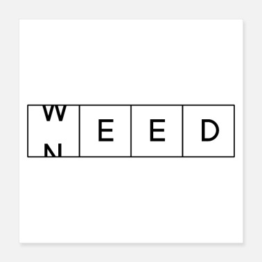 Stoner Need Weed - Poster