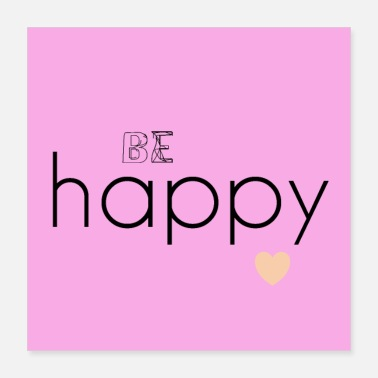 Happiness Be happy - Poster