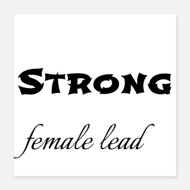 Lead feminism - strong female lead - Poster