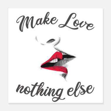 Make love nothing else - Poster