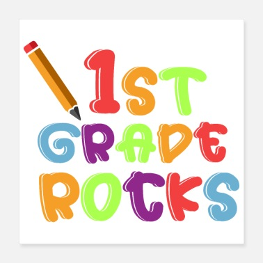 Education First day of school 1st Grade Rocks gift idea - Poster