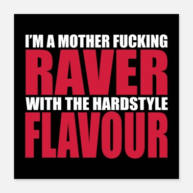 Raver Moeder Fucking Raver 2 EDM Quote Poster - Poster