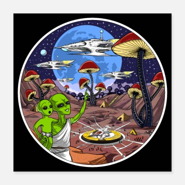 Ufo Alien Magic Mushrooms Planet - Poster