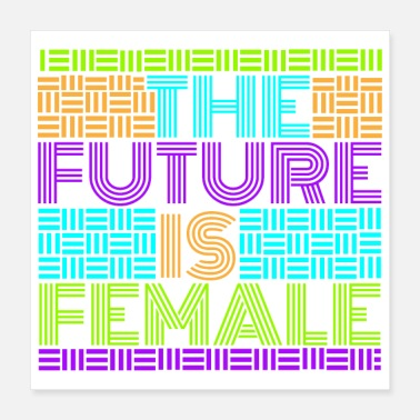 Female Hero Feminist The Future Is Female Funny Gift - Poster