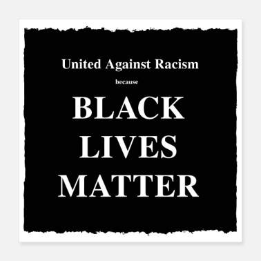 United Against Racism because ... - Poster
