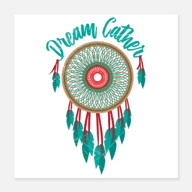 Dream Catcher Dream catcher dream catcher gift idea - Poster