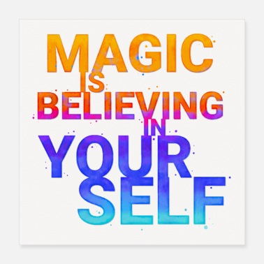 Glauben Glaub an dich: Magic is Believing in Yourself: - Poster