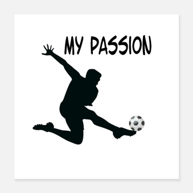 Soccer Soccer Soccer My Passion - Poster