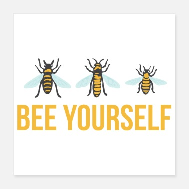 Happy Birthday Motivational Quotes Bee Yourself Funny Gift - Poster