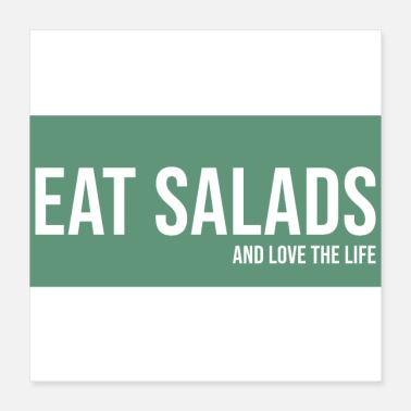 Egg eat salad and love the life food green - Poster