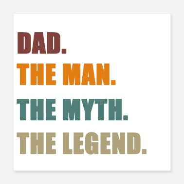 Myth DAD The man the myth the legend - Poster