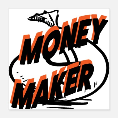 Make Money Maker Dollars - Poster