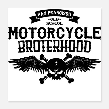 Old School Biker T-Shirt: Old School Motorcycle Brotherhood - Poster