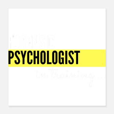 Forensic Psychologist Forensic Psychologist in training - Poster