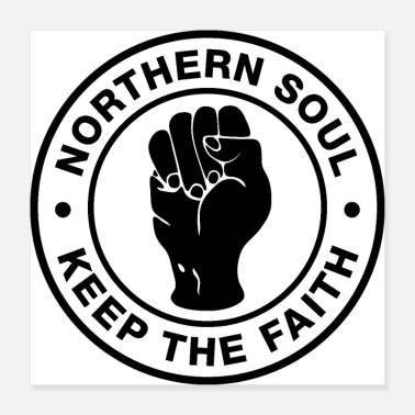 Northern Soul Northern Soul - Keep the Faith - White Logo - Poster