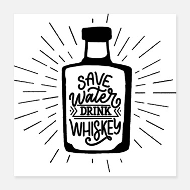 Whiskey Safe water drink Whiskey - Poster