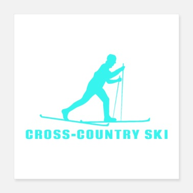 Ski Resort Ski Cross-Country Ski Skilanglauf Geschenkidee - Poster