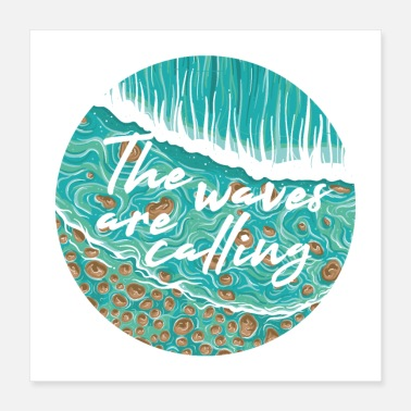 Waves Are Calling - Poster