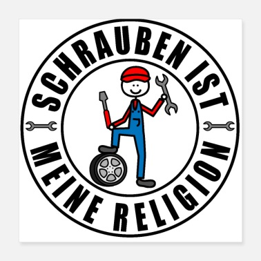 Screwdriver Screwing is my religion - Poster