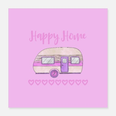 Camping Happy Home Camping - Poster