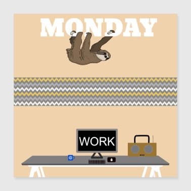 Monday Monday morning - Poster 40x40 cm