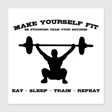 MAKE YOURSELF FIT (b) - Poster 40x40 cm