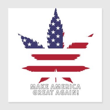 Weed Makes Amerika Great Again - Poster 40x40 cm