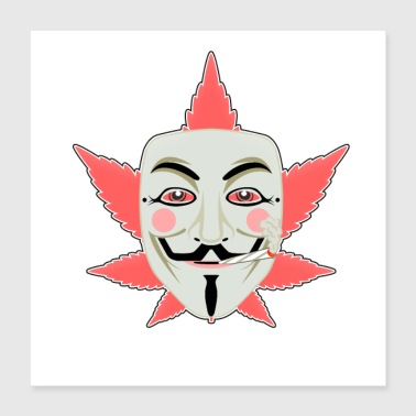 Anonymous High Anonymous - Poster 40x40 cm