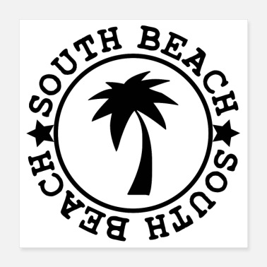 Spring Break SOUTH BEACH (b) - Poster 40 x 40 cm