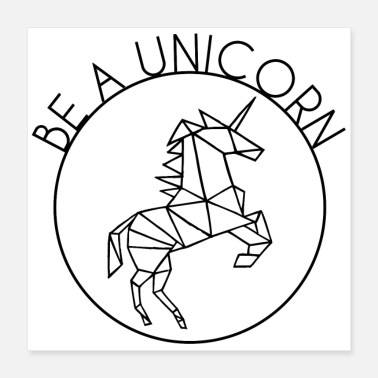 Galopp BE A UNICORN (poster) - Poster 40x40 cm