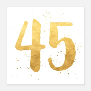 Forty 45 gold birthday forty-five age number - Poster