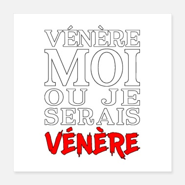 Starlet VENERE ME OR I WOULD BE VENERE - Poster