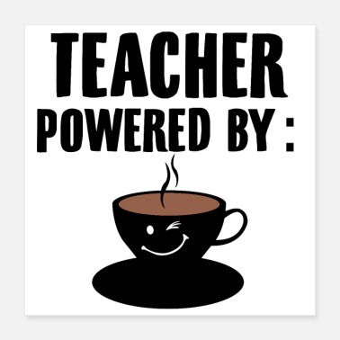 Teacher Teacher coffee | Teacher teacher school gift - Poster