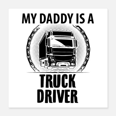 Occupation Truck Driver Trucker | Father's Day Dad Profession Gifts - Poster