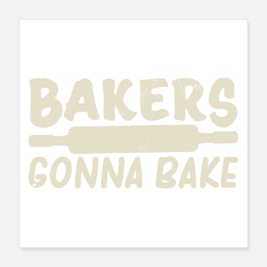 Baker Baker craft | Baker baking trainee gifts - Poster