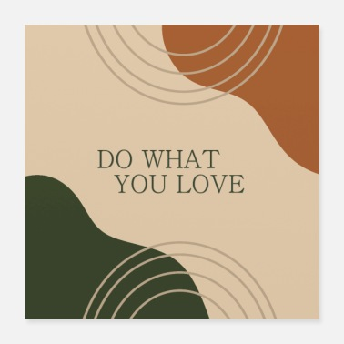 Do what you love - Poster