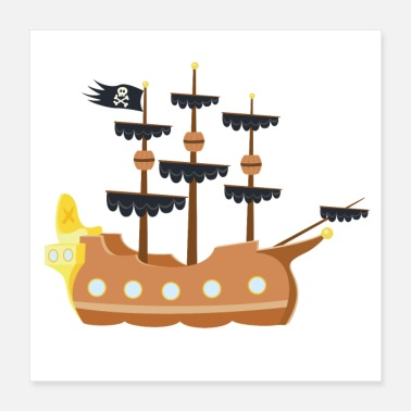 Pirate Ship pirate ship - Poster