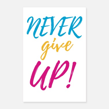 Never Never Give Up! - Poster